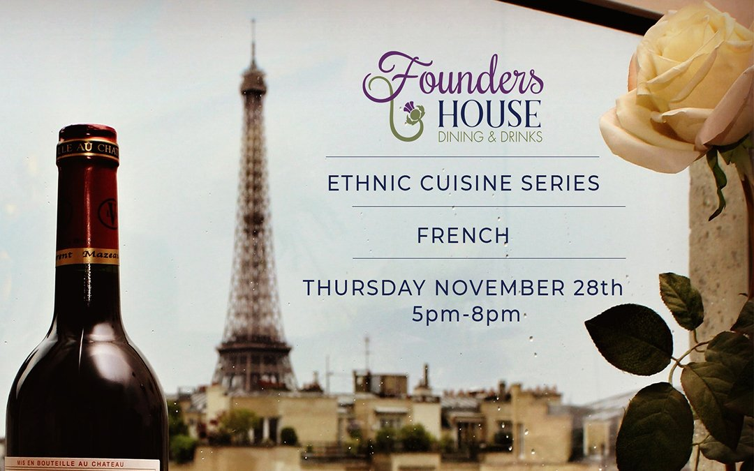 Nov 28 – Ethnic Cuisine Series – French
