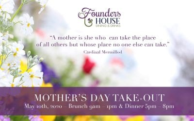 May 10 – Mother's Day Brunch & Dinner