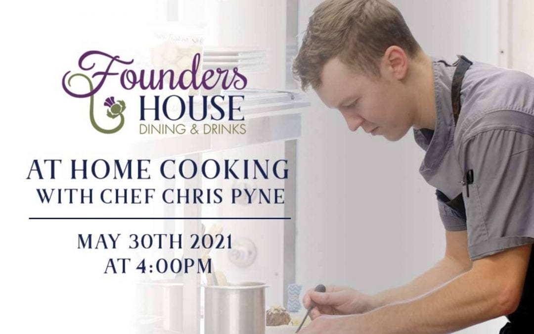 May 30 – At Home Cooking with Chef Chris